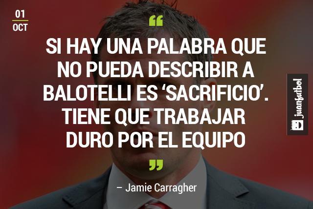 Jamie Carragher criticó el poco sacrificio de Balotelli en la cancha