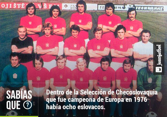 La Selección de Checoslovaquia ganó la Copa de Europa en 1976 con 8 eslovacos y sólo 3 checos