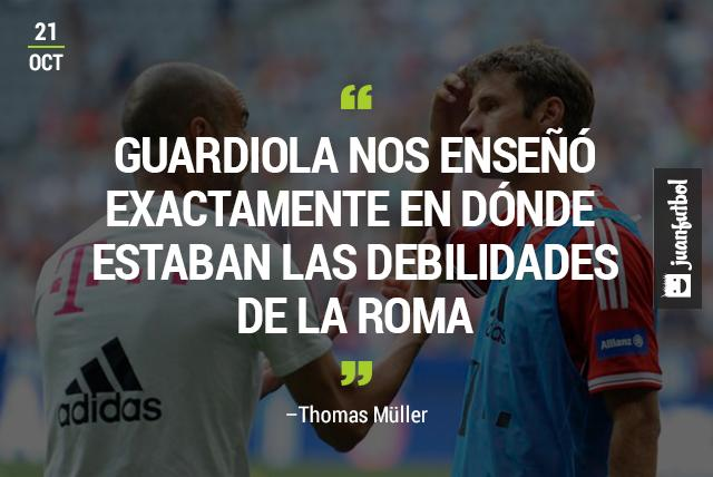 Thomas Müller declara que Guardiola les enseñó las debilidades de la Roma para poder derrotarlos 7-1 en la tercera jornada de la Champions League.