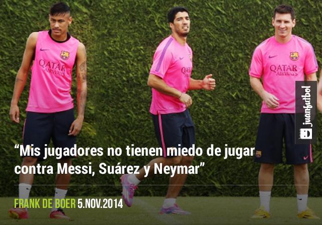 Frank De Boer no teme al tridente blaugrana de Messi, Neymar y Suárez