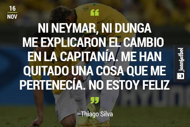 """""""Ni Neymar, Ni Dunga me explicaron el cambio en la capitanía. Me han quitado algo que me pertenecía. No estoy contento"""", Thiago Silva"""