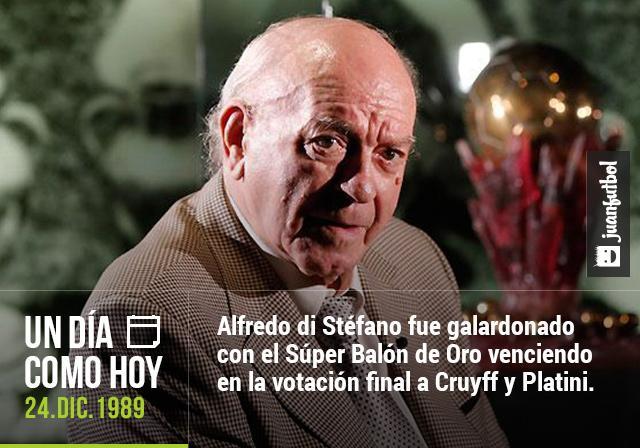 Un 24 de Diciembre de 1989, Alfredo di Stéfano fue galardonado con el Súper Balón de Oro venciendo en la votación a Cruyff y Platini.