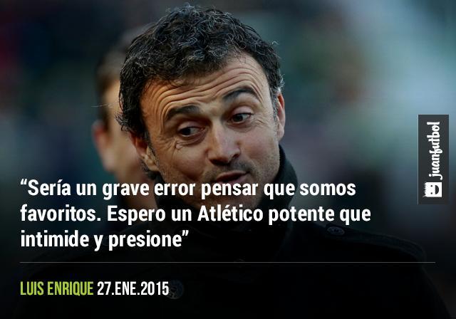 Luis Enrique espera un Atlético de miedo.
