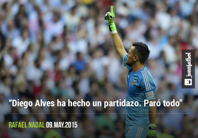 Rafa Nadal habló del  buen partido del portero Diego Alves, que lo deja sin posibilidades de conseguir La Liga