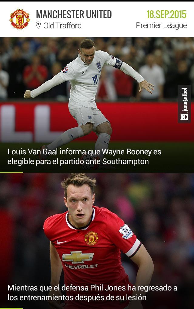 Van Gaal comunica que Rooney está recuperado para volver a jugar ante el Southampton y Phil Jones volvió a los entrenamientos