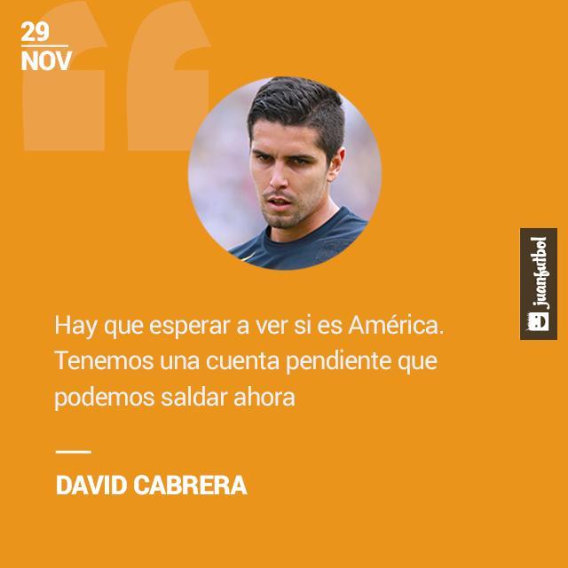 Cabrera desea enfrentar al América y saldar cuentas pendientes