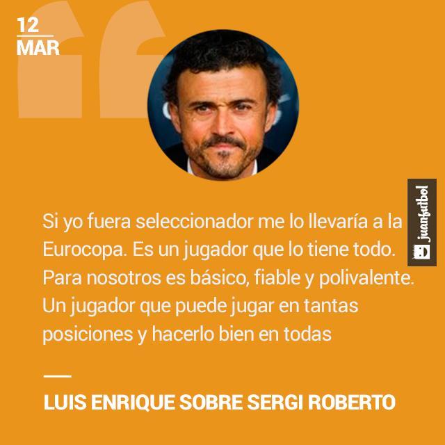 Luis Enrique halagó el trabajo de Sergi Roberto