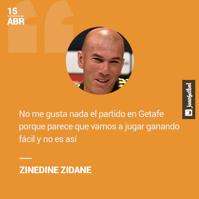 Zidane quiere que el Real Madrid tome con seriedad el partido contra el Getafe.