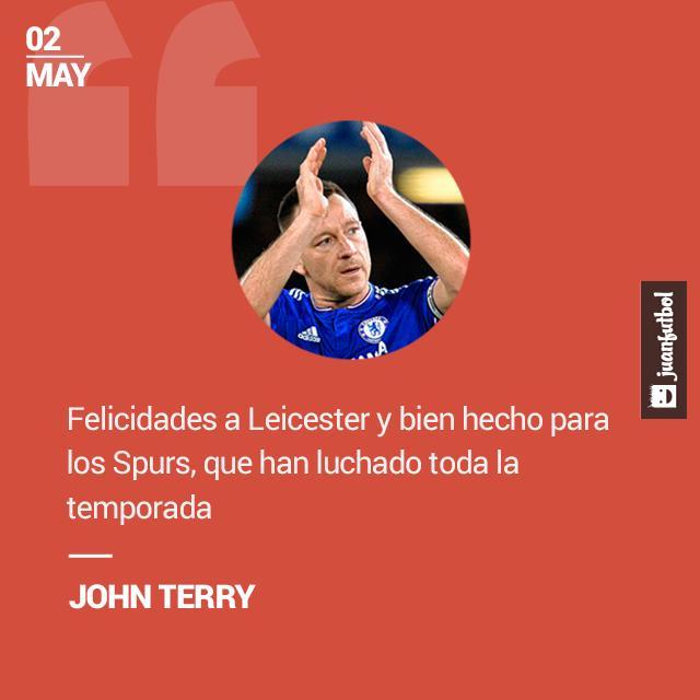 Felicitaciones a Leicester, y bien hecho para los Spurs, que han empujado duro toda la temporada. Terry