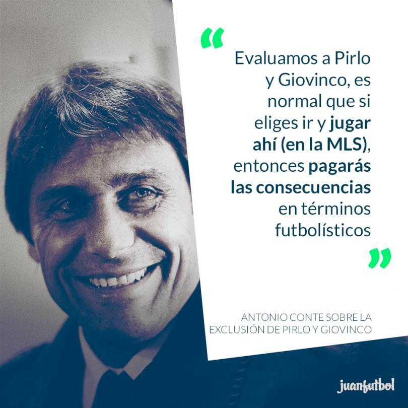 Antonio Conte habló sobra la exclusión de Pirlo y Giovinco
