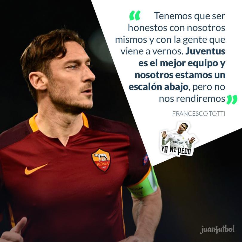 Totti asegura que están por debajo del nivel de la Juventus