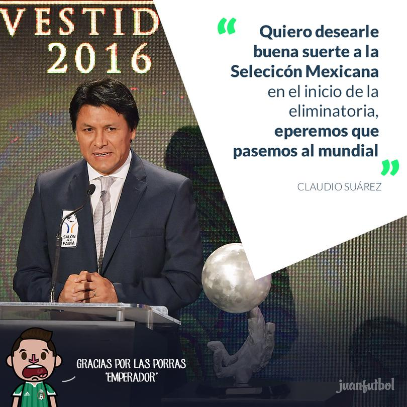 Claudio Suárez quiere ver a México en el Mundial de Rusia 2018