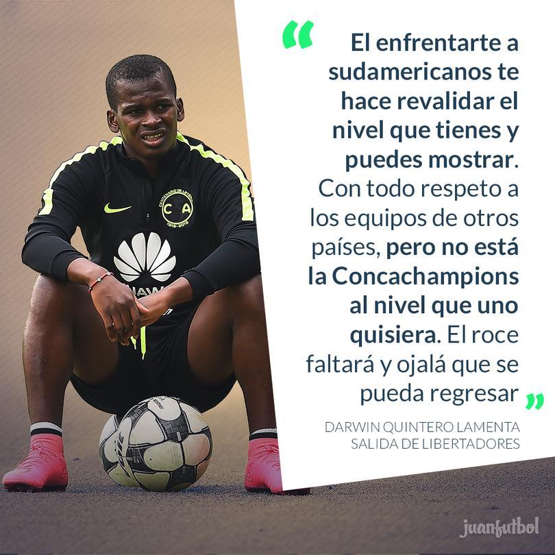Darwin Quintero lamenta la salida de la Libertadores