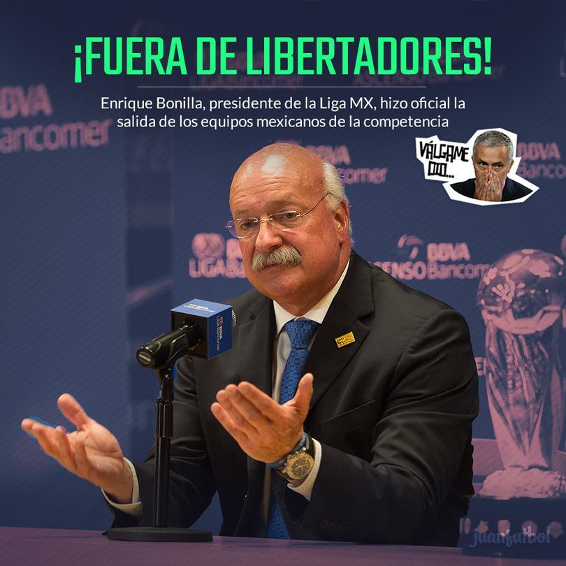 El Presidente de la Liga MX hizo oficial el abandono de la competición sudamericana.