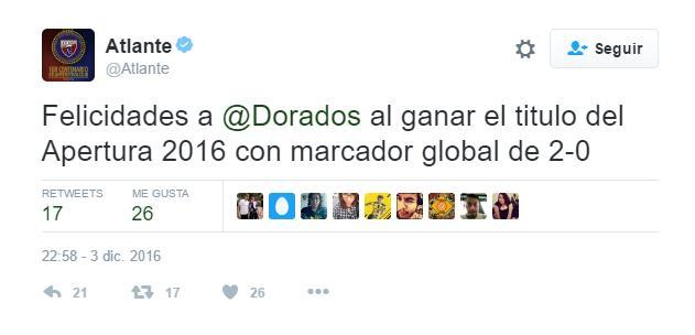 Atlante felicitó a Dorados por su victoria, pero lo hizo con el marcador erróneo