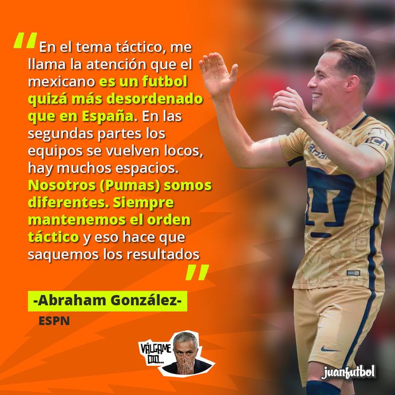 Abraham González cree que, a diferencia de los otros equipos, Pumas no pierde el orden