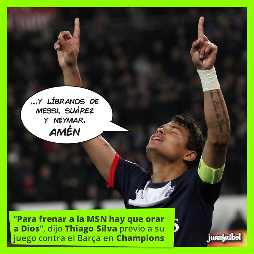 Thiago Silva sabe que para detener a la MSN hace falta más que sólo suerte