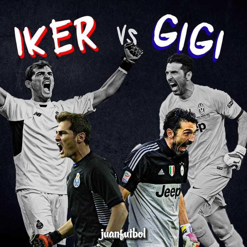 ¿Porto vs Juve? ¡Iker vs Gigi!