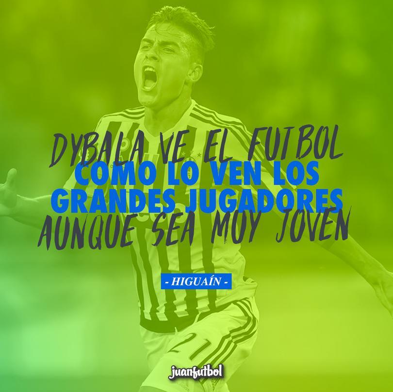 Para Higuaín, Dybala ve el futbol como los grandes jugadores