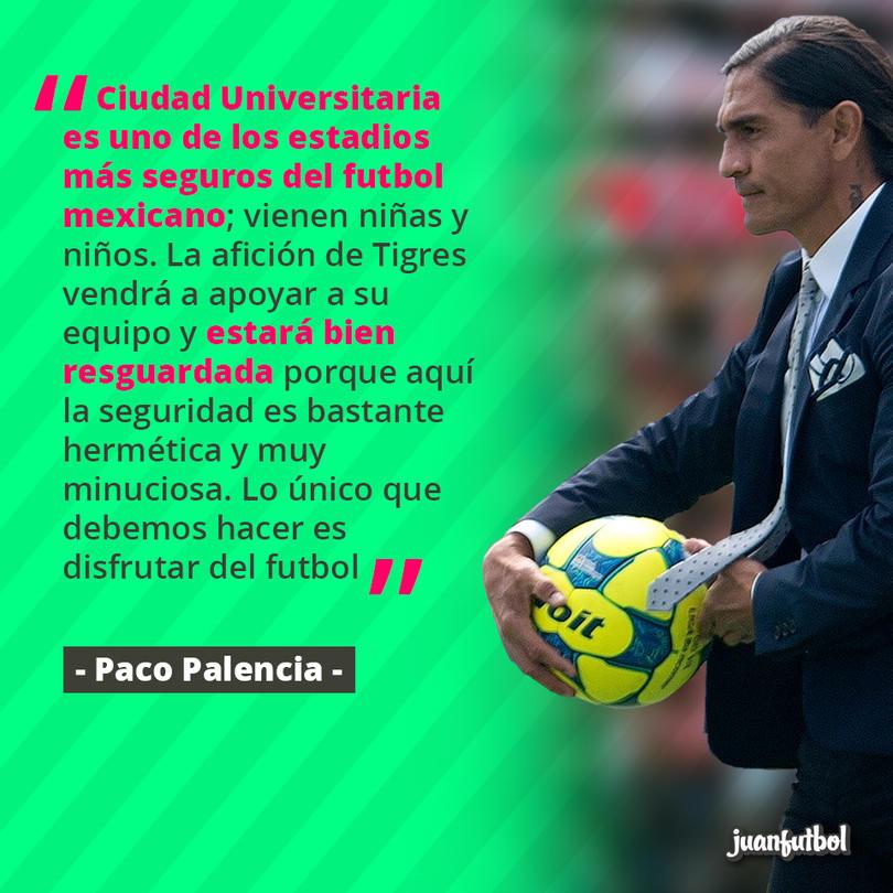 Paco Palencia, técnico de Pumas, cree que no habrá ningún problema en CU durante el juego vs. Tigres