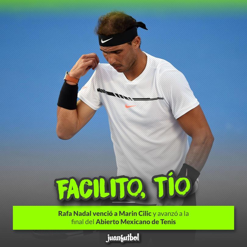 Rafael Nadal avanzó a la final del Abierto Mexicano de Tenis
