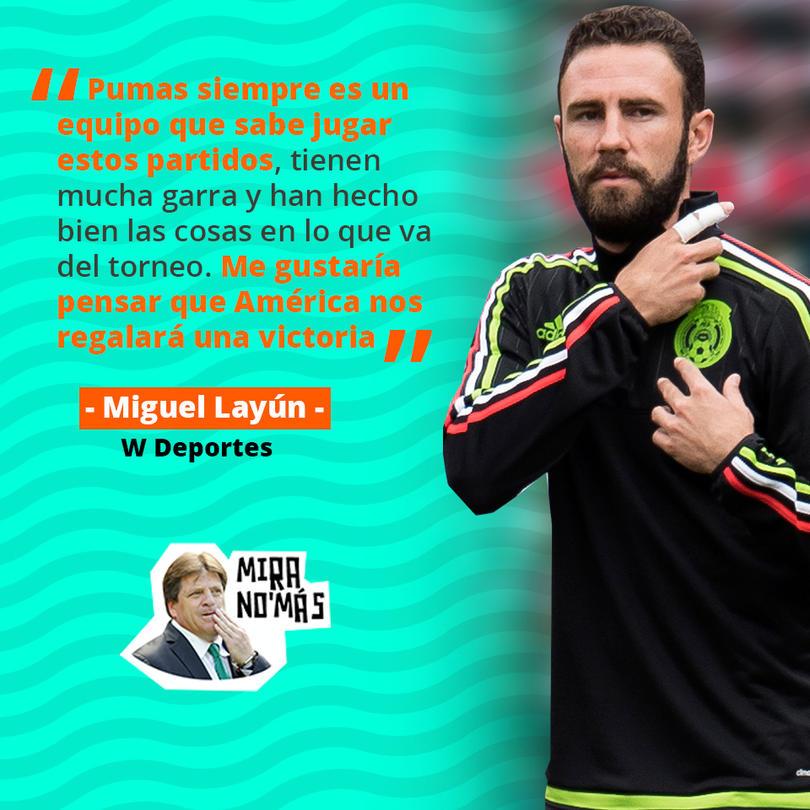 Miguel Layún sabe que Pumas será un rival muy duro para América