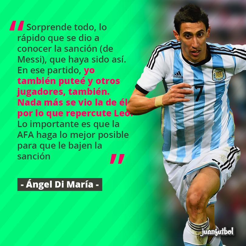 Di María sale en defensa de Messi.