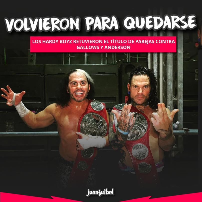 Los Hardy Boyz retuvieron el título de parejas contra Gallows y Anderson.