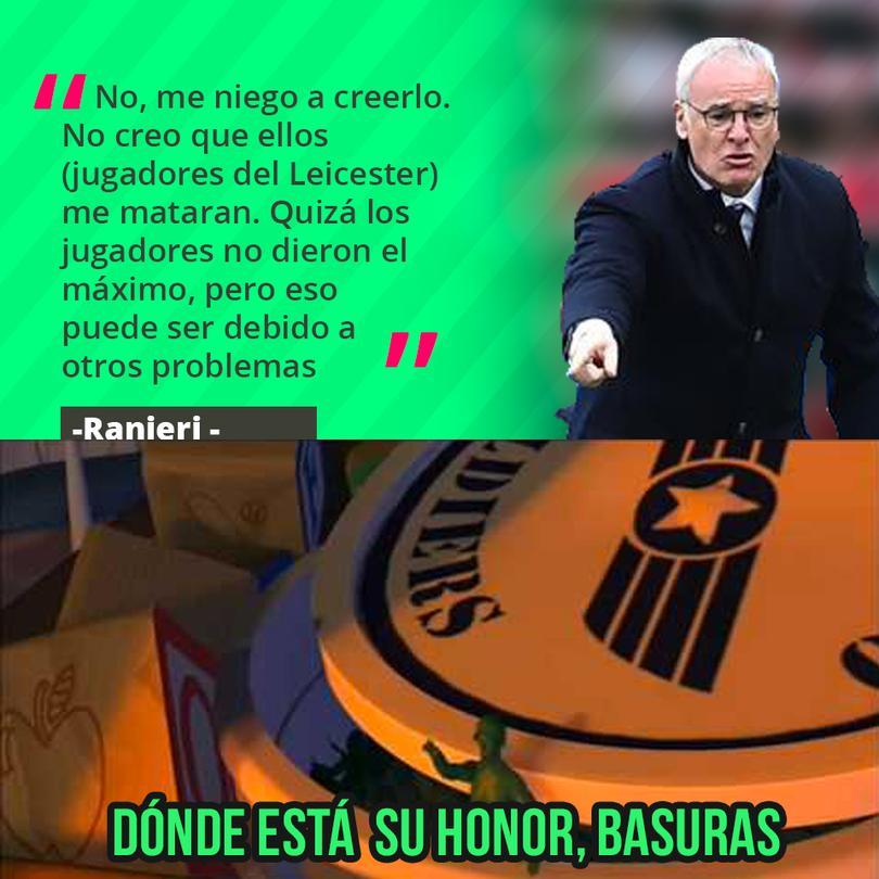 Ranieri se niega a creer que lo traicionaron