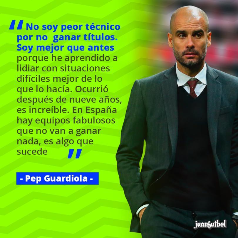 Pep Guardiola se siente mejor técnico que antes.