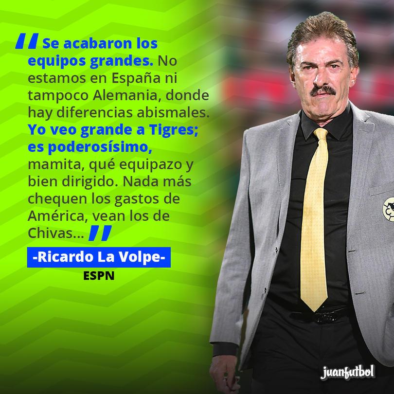La Volpe dice que ya no hay grandes en México, pero bajo ese concepto Tigres ya lo es