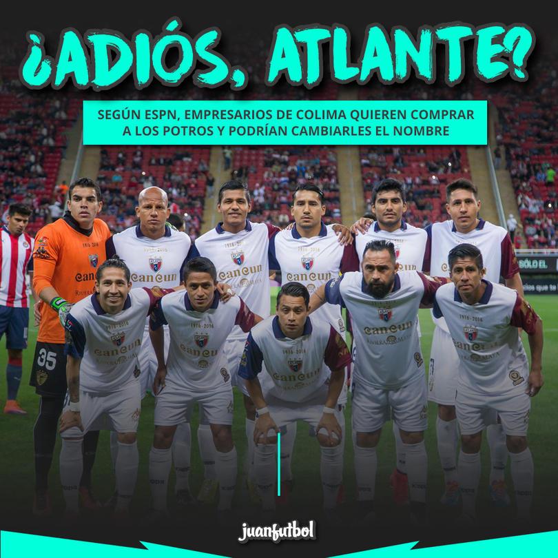 Atlante podría irse de Cancún y cambiar de nombre