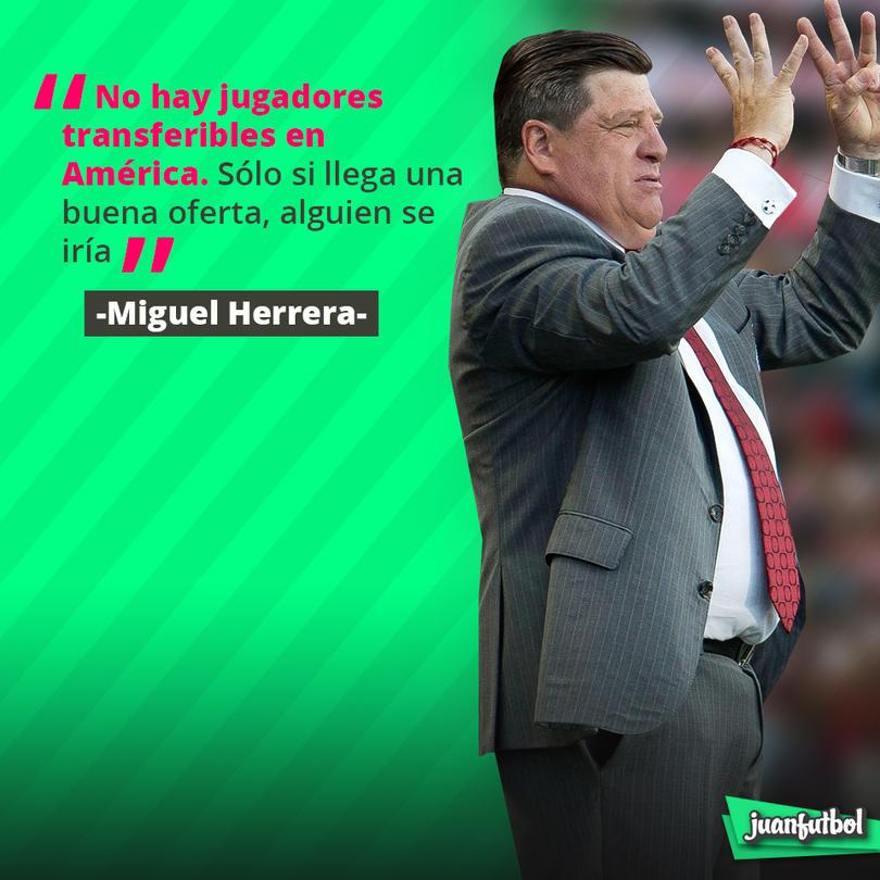 Miguel Herrera reiteró que no hay transferibles en el Ame
