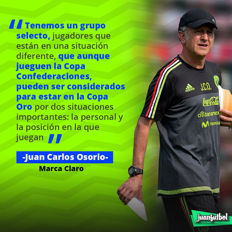 Juan Carlos Osorio habló de que los jugadores que estarán en Copa Oro y Confederaciones
