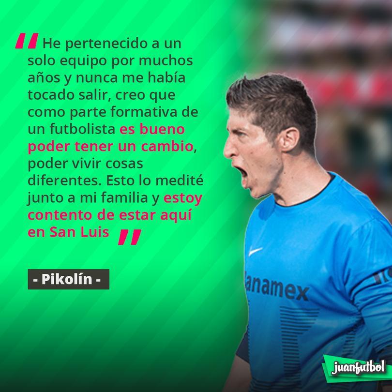 Pikolín dice que será feliz en San Luis.