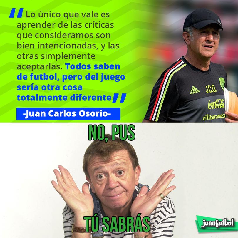 Juan Carlos Osorio sabe de qué críticas aprender y cuales sólo aceptar