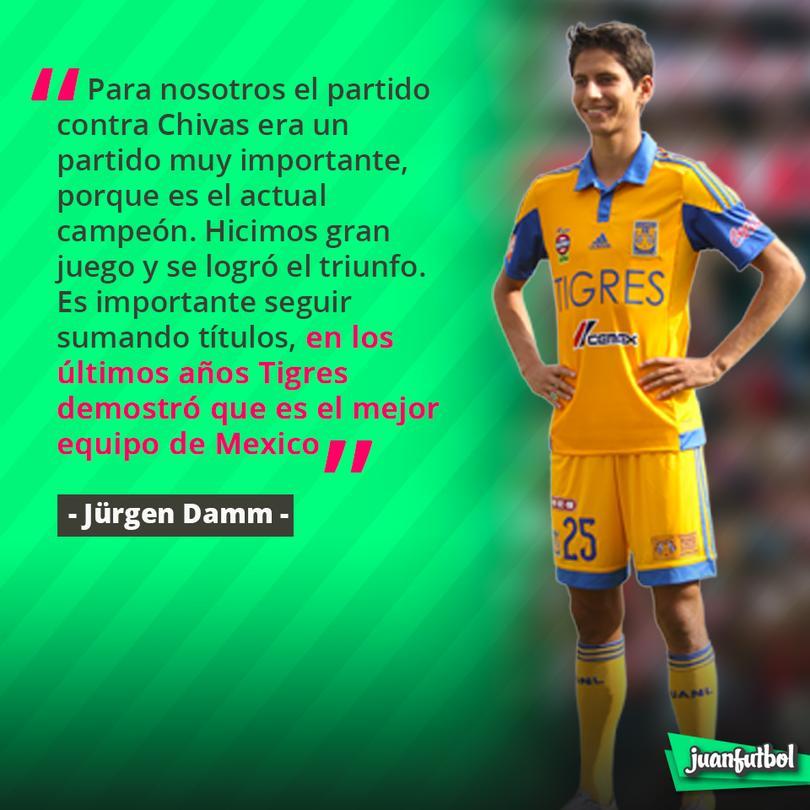 Damm afirma que Tigres demostró que es el mejor equipo de México.