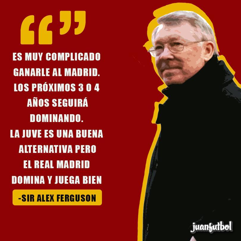 Para Ferguson el Real Madrid será el más top en los próximos años.