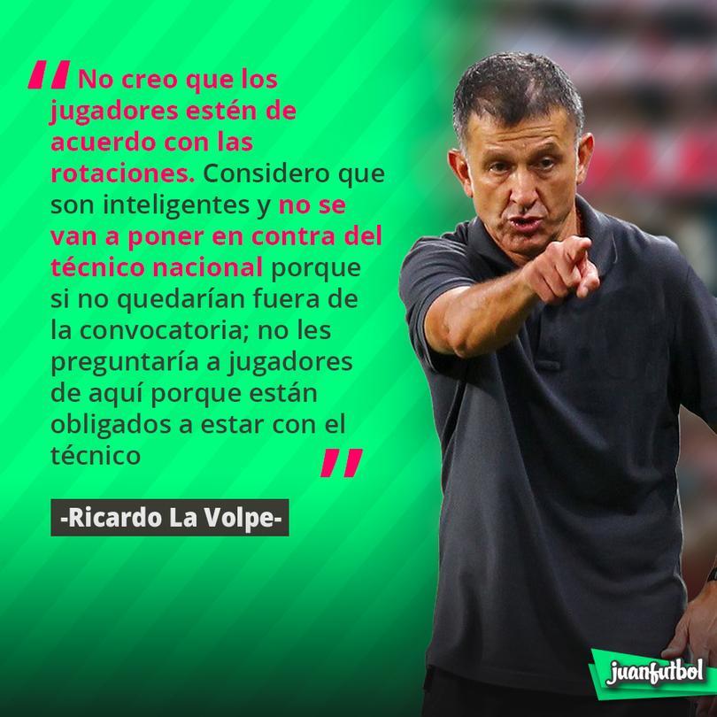La Volpe cree que los jugadores no quieren las rotaciones de Osorio.