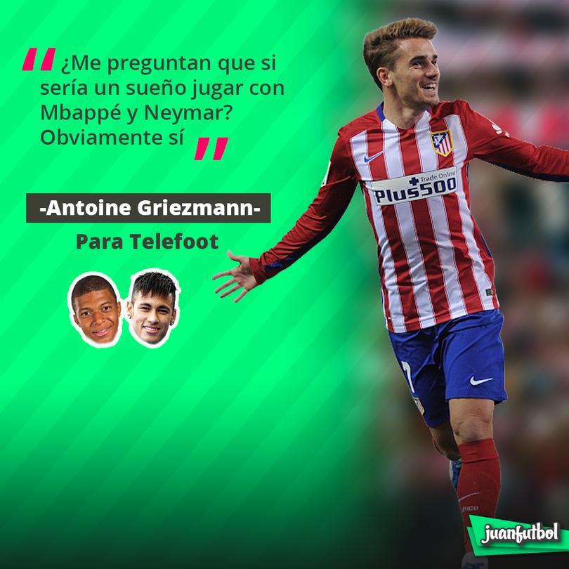 Griezmann afirma que sí sueña con jugar con Mbappé y Neymar.