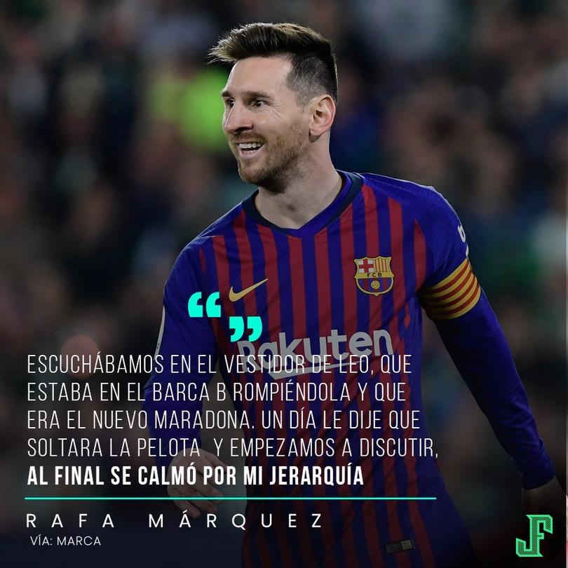 anécdota de Rafa Márquez sobre Messi