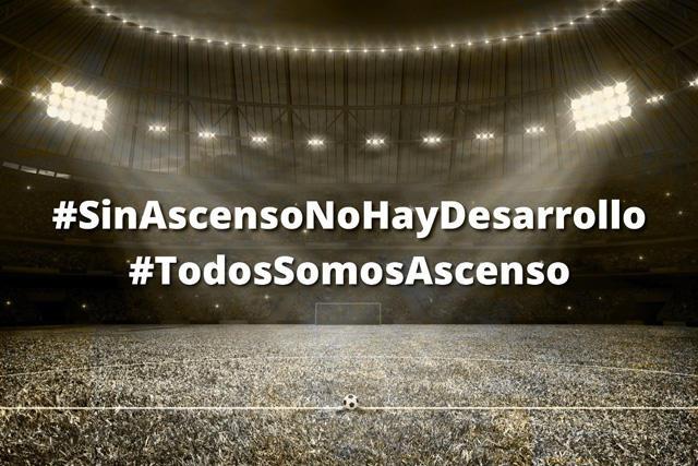 Mensaje de la campaña #SinAscensoNoHayDesarrollo y #TodosSomosAscenso