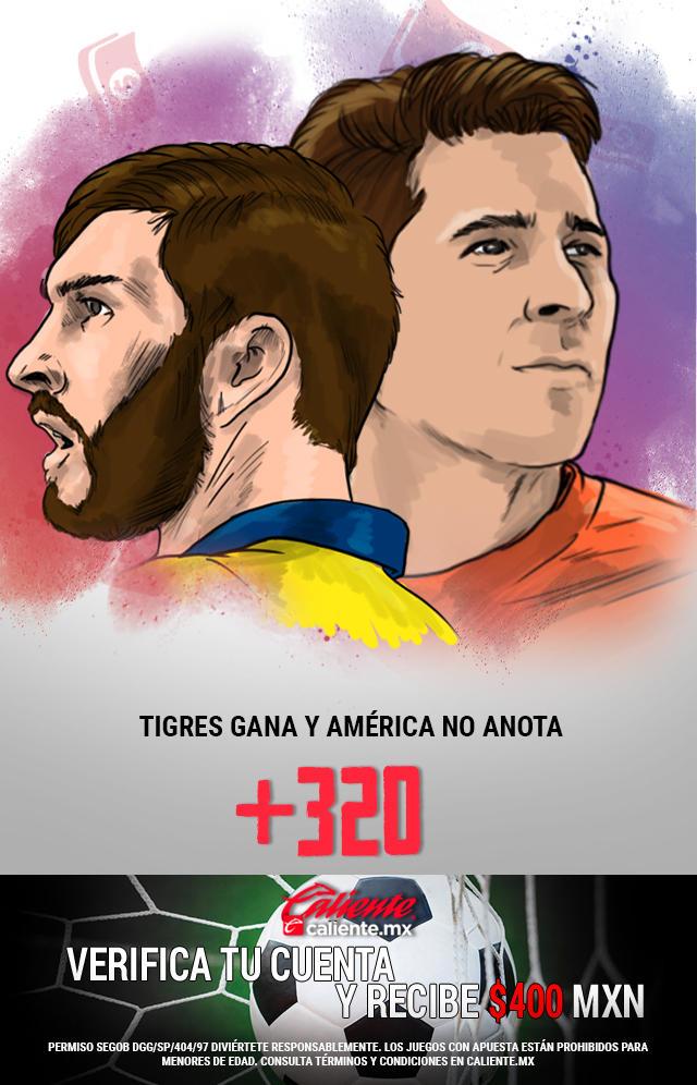 Si crees que Tigres gana y América no anota gol, apuesta en Caliente y ¡llévate mucho dinero!